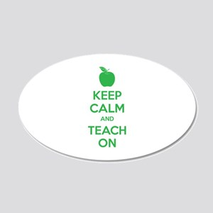 Keep calm and teach on 22x14 Oval Wall Peel