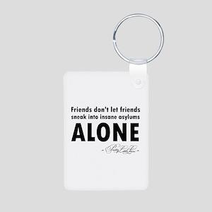 Friends don't let friends Aluminum Photo Keychain