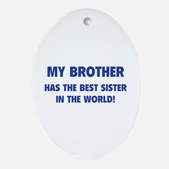 My Brother Ornament (Oval)