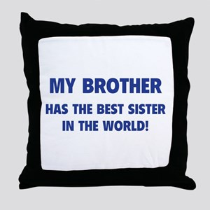 My Brother Throw Pillow