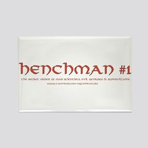 Henchman #1 Rectangle Magnet