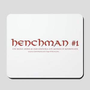 Henchman #1 Mousepad