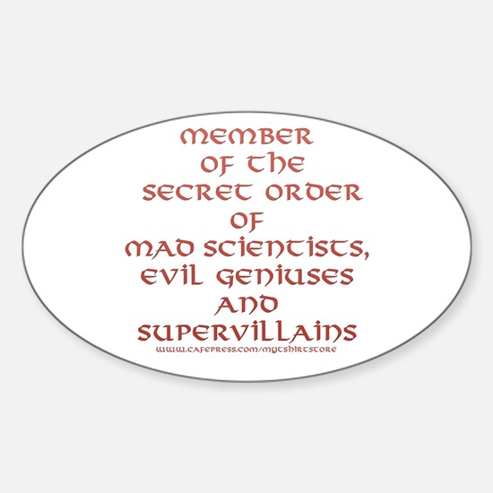 Member of the Secret Order Oval Decal