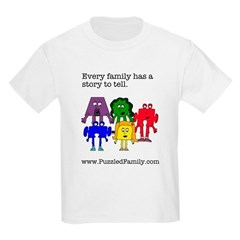 Every family has a story to tell T-Shirt