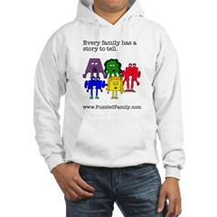 Every family has a story to tell Sweatshirt