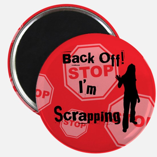 Back Off I'm Scrappin - Red Magnet