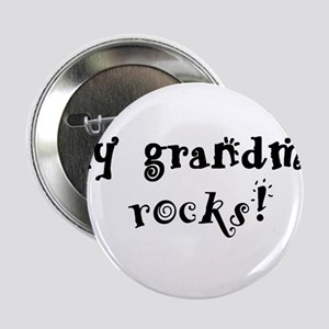 "My Grandma Rocks 2.25"" Button"