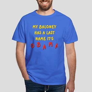 My Baloney Dark T-Shirt