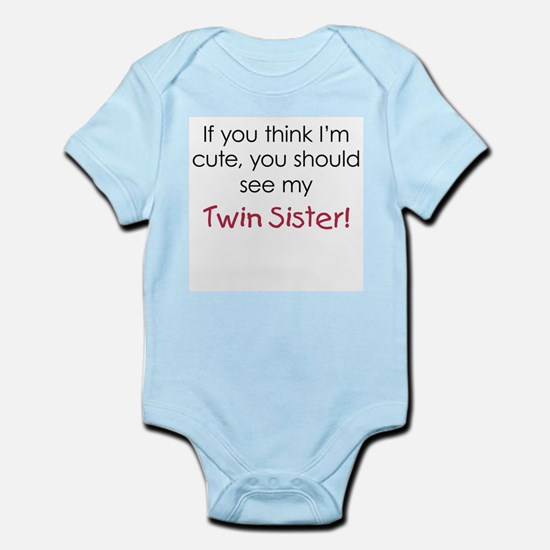 See my twin Sister Body Suit