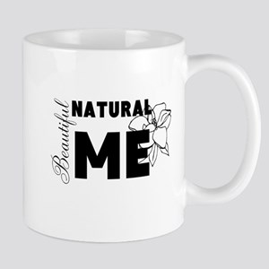Beautiful Natural Me Mug