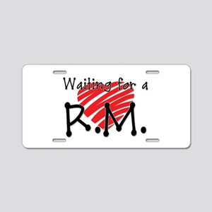 Waiting for a RM Heart - LDS RM - Aluminum License