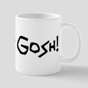 Oh My Gosh - LDS Curse word - LDS Swear Word Mug