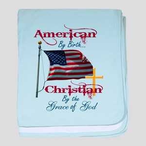 American by Birth Christian By Grace of God baby b