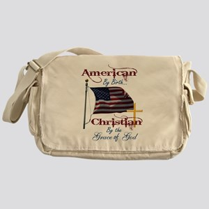 American by Birth Christian By Grace of God Messen