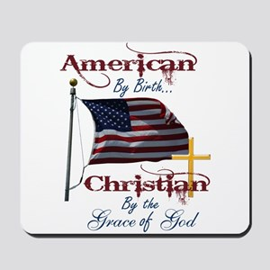 American by Birth Christian By Grace of God Mousep