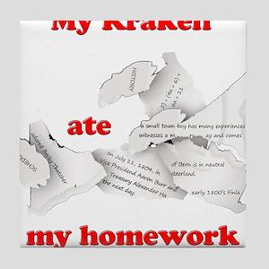 My Kraken ate my homework Tile Coaster