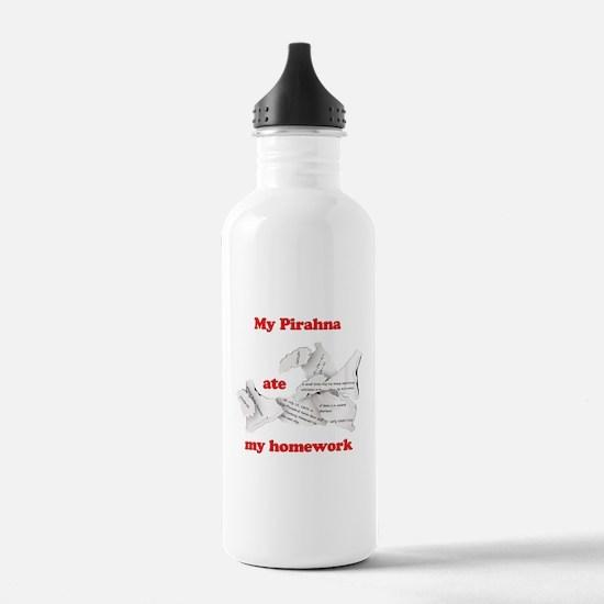 My pirahna ate my homework Water Bottle