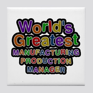 World's Greatest MANUFACTURING PRODUCTION MANAGER