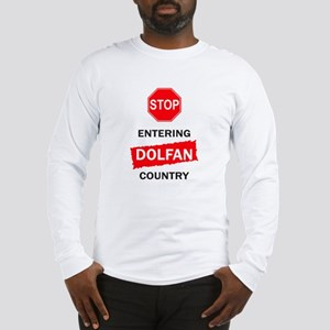 Entering Dolfan Country Long Sleeve T-Shirt