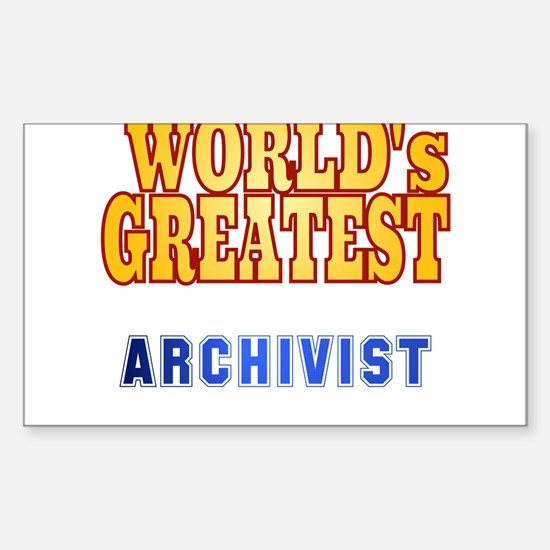 World's Greatest Archivist Sticker (Rectangle)