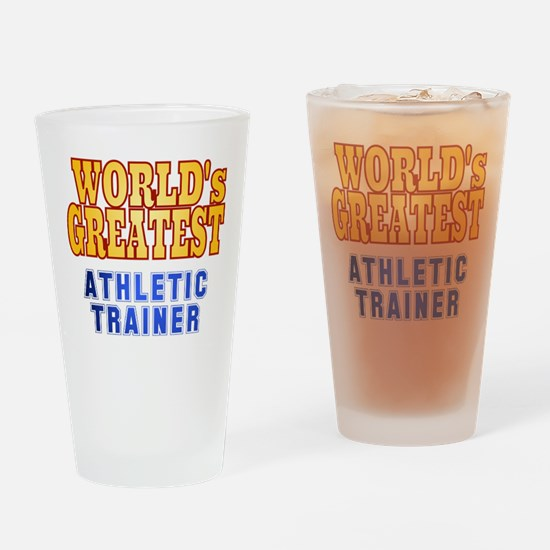 World's Greatest Athletic Trainer Drinking Glass