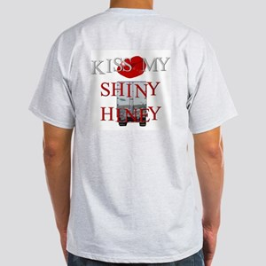 Kiss My Shiny Hiney Ash Grey T-Shirt