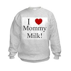 I heart Mommy Milk! Sweatshirt