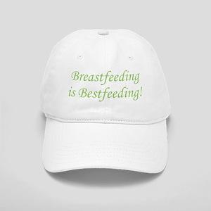 Breastfeeding is Bestfeeding! Cap