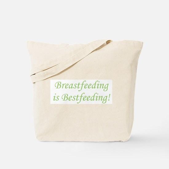 Breastfeeding is Bestfeeding! Tote Bag