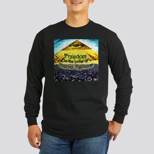 Freedom is the Price of Long Sleeve Dark T-Shirt