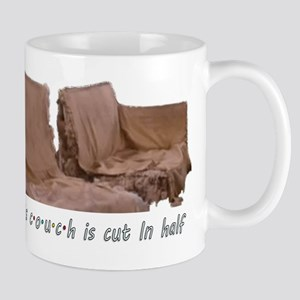 This Couch is cut in half Mug