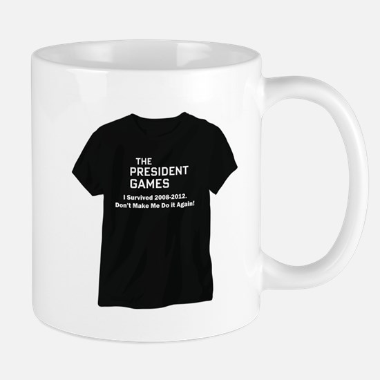 THE PRESIDENTS GAMES T SHIRTS Mug