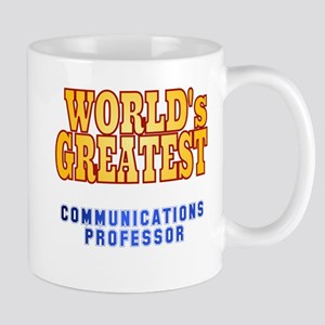 World's Greatest Communications Professor Mug