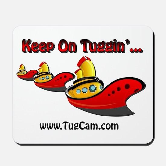 Keep on Tuggin' Mousepad