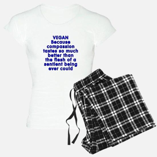 VEGAN because compassion - Pajamas