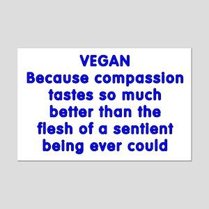 VEGAN because compassion - Mini Poster Print