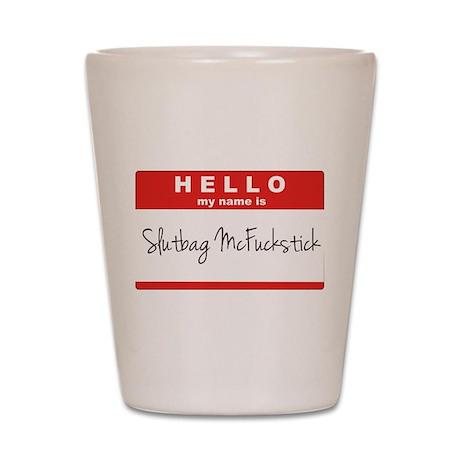 Slutbag Shot Glass