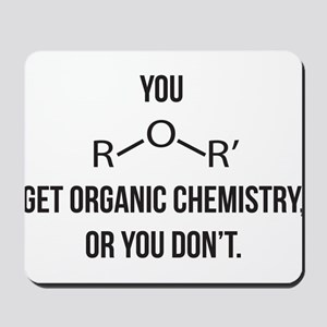 Ether You Get OChem... Mousepad