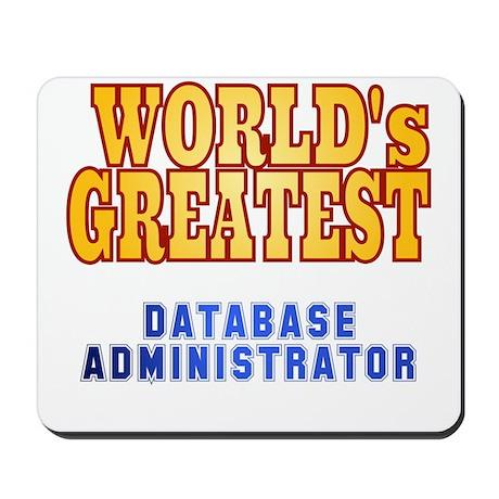 World's Greatest Database Administrator Mousepad