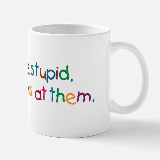 Boys Are Stupid Mug