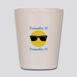 PERSONALIZED Cute Sunglasses Sun Shot Glass