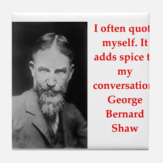 george bernard shaw quote Tile Coaster