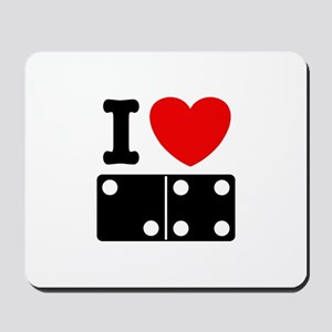 I Love Dominoes Mousepad