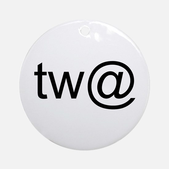 Tw@ (twat) Ornament (Round)