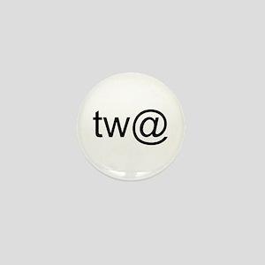Tw@ (twat) Mini Button