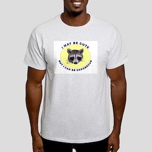 Cute But Dangerous Raccoon Ash Grey T-Shirt