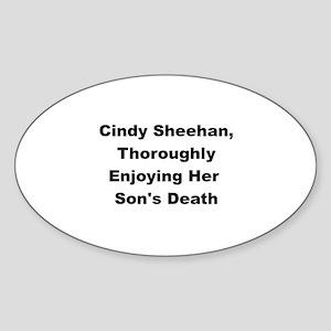 Cindy Sheehan Thoroughly Enjoying her son's death