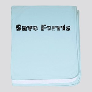 Save Ferris (Grungy) baby blanket