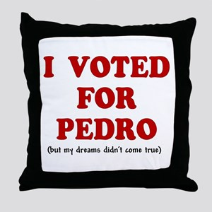 I voted for Pedro Throw Pillow
