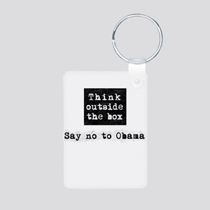 Think outside the box say no to Obama Aluminum Pho
